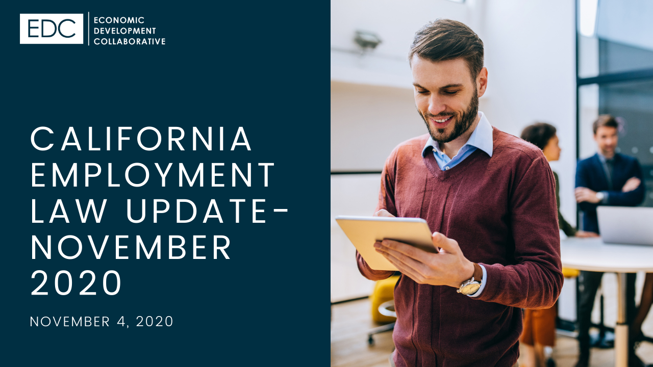 Califonria Employment Law Update November 2020 - Navigating Local, State and Federal Resources for Nonprofit Organizations